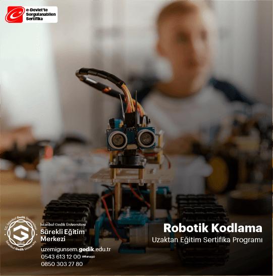 Robotik Kodlama Uygulayıcı Sertifika Programı, ek ders alma sınıç açma imkanı tanımaktadır.