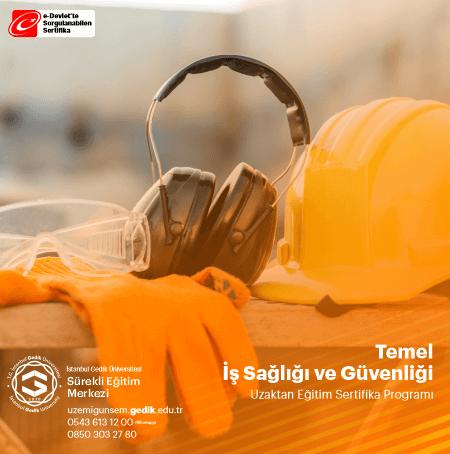 Temel İş Sağlığı ve Güvenliği Sertifika Programı