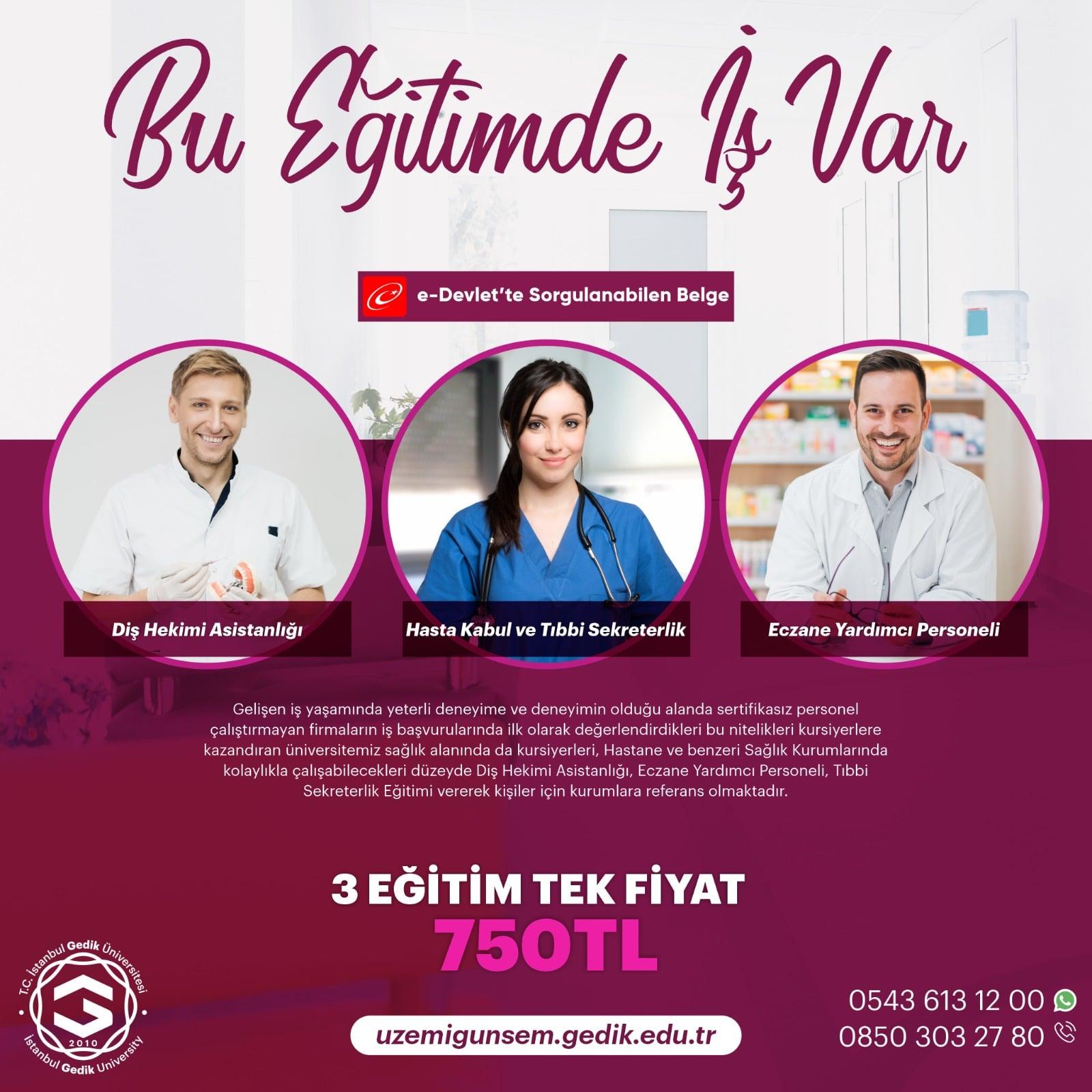 Diş Hekimi Asistanlığı, Eczane Yardımcılığı, Tıbbi Sekreterlik Sertifika Paketi